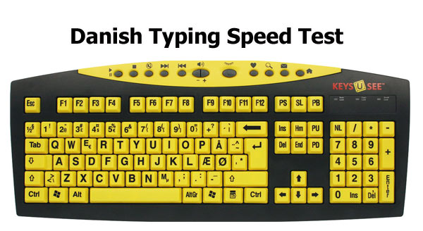 Danish Typing Speed Test ✔️ Danish Typing Tutor